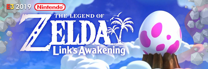 nintendo switch, e3 2019, THE LEGEND OF ZELDA LINK'S AWAKENING
