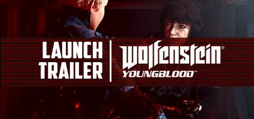 Wolfenstein: Youngblood, Deluxe Edition, PlayStation 4, Xbox One, Nintendo Switch, PC, Bethesda, US, Europe, Asia, update, launch trailer