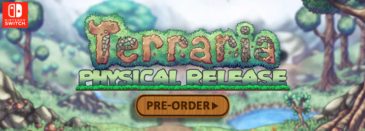 Terraria Physical Release for the Nintendo Switch Now Open