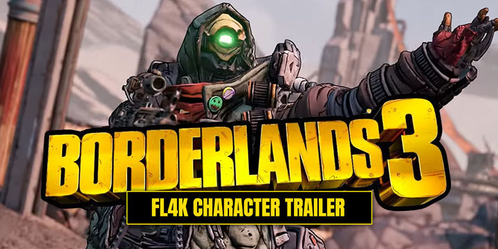 Borderlands 3: Introducing FL4K in the Latest Trailer!