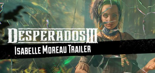 Desperados III, XONE, Xbox One,PS4, Playstation 4, North America, US, EU, Europe, release date, gameplay, features, price, pre-order, THQ nordic, mimimi games, desperados 3, new character trailer, isabelle moreau
