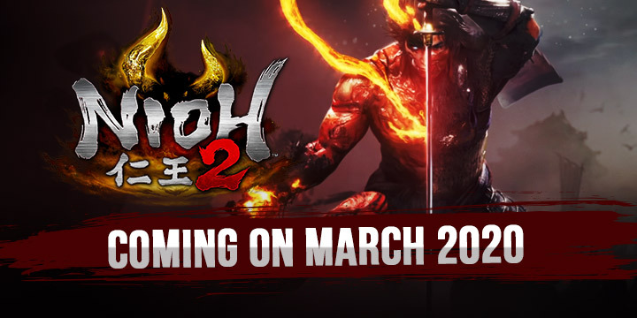Games Coming Out In March 2020.Nioh 2 The Ps4 Exclusive Is Coming On March 2020