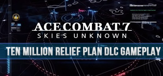 Ace Combat 7: Skies Unknown, Bandai Namco, PlayStation 4, PlayStation VR, Xbox One, PS4, PSVR, XONE, US, Europe, Japan, update, DLC, Ten Million Relief Plan