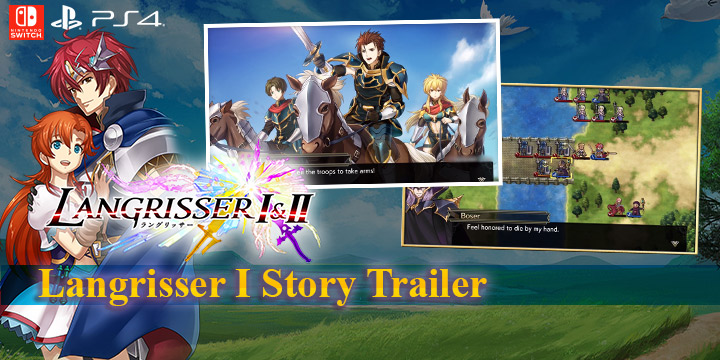 Langrisser I & II, north america, us, europe, NIS america, release date, gameplay, features, price,pre-order now, ps4, playstation 4,switch, nintendo switch, Langrisser I story trailer
