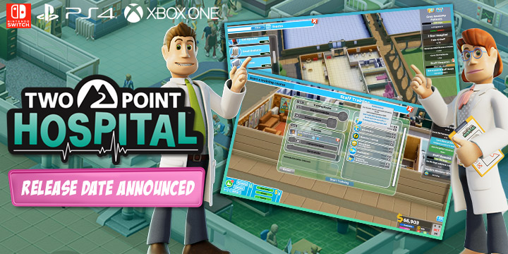 Two point hospital, north america, us, europe, australia, Sega, release date, gameplay, features, price,pre-order now, ps4, playstation 4,switch, nintendo switch, xone, xbox one, Two Point Studios