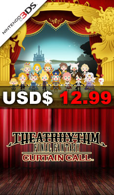 THEATRHYTHM FINAL FANTASY: CURTAIN CALL Square Enix