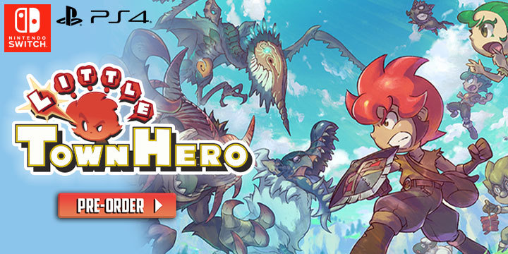 Little Town Hero, PlayStation 4, Nintendo Switch, PS4, Switch, Japan, Pre-order, features, gameplay, trailer, screenshots, リトルタウンヒーロー
