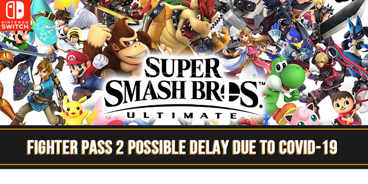 Super Smash Bros Ultimate Dlc Development Affected By Covid 19