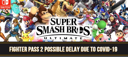 Super Smash Bros. Ultimate, nintendo, nintendo switch, switch, japan, europe, north america, release date, gameplay, features, Fighters Pass Vol. 2, price, DLC, coronavirus, delay, news, update