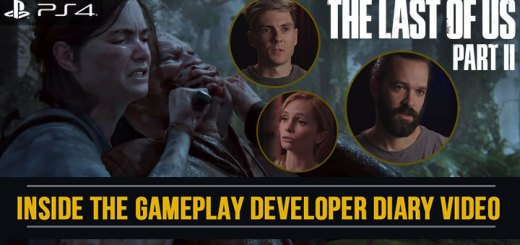The Last of Us Part II, The Last of Us, PS4, PlayStation 4, PlayStation 4 Exclusive, Sony Interactive Entertainment, Sony, Naughty Dog, Pre-order, US, Europe, Asia, update, Japan, trailer, screenshots, features, Inside the Gameplay, developer diary