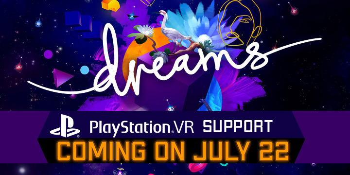 Dreams, Dreams Universe, PS4, PlayStation 4, US, Europe, Japan, Sony Interactive Entertainment, Sony, update, Early Access, features, gameplay, screenshots, trailer, release date, price, update, PlayStation VR, VR