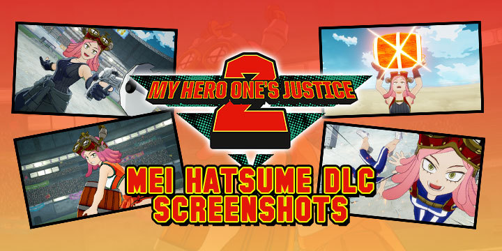 My Hero One's Justice 2, My Hero One's Justice, My Hero Academia, Boku no Hero Academia, PS4, PlayStation 4, Xbox One, XONE, Nintendo Switch, Switch, Bandai Namco Entertainment, Bandai Namco, Boku no Hero Academia: One's Justice 2, characters, update, Japan, Asia, features, gameplay, trailer, screenshots, update, Mei Hatsume, DLC