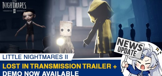 Little Nightmares 2, little nightmares 2, xone, xbox one, ps4, playstation 4, switch, nintendo switch, eu, europe, release date, gameplay, features, price, pre-order, bandai namco, tarsier studios, Lost in Transmission Trailer, Console Demo Available, Demo for all Platforms, news, update