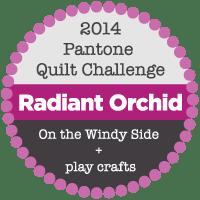 2014 Pantone Quilt Challenge: Radiant Orchid