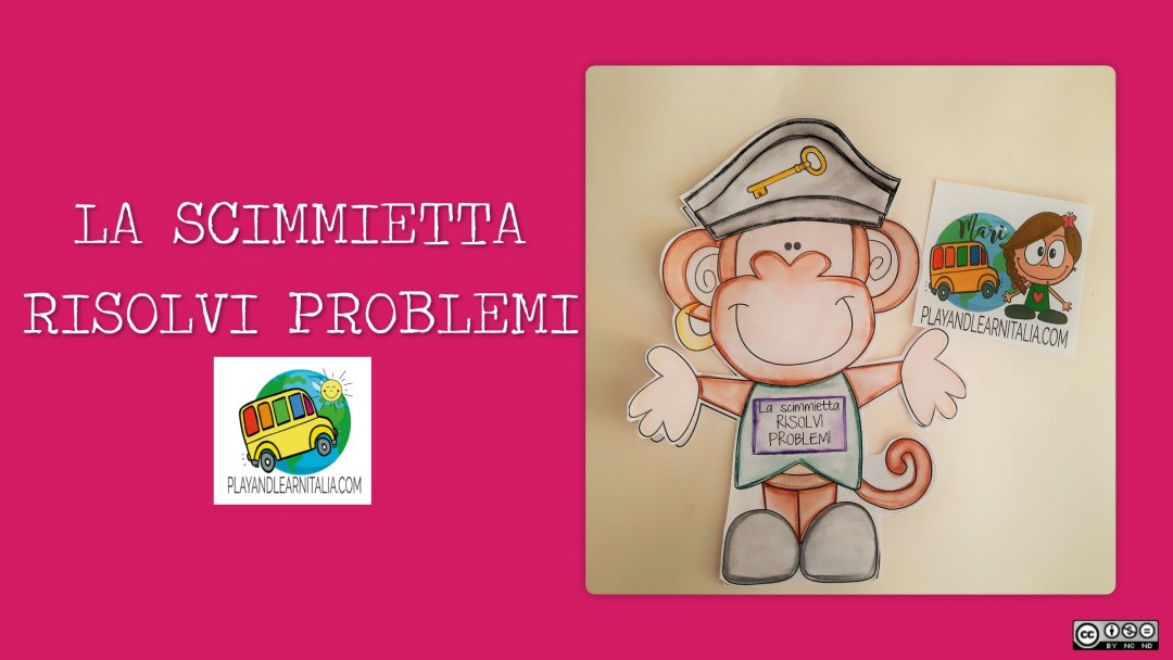 SCIMMIETTA RISOLVI PROBLEMI@PLAYANDLEARNITALIA.COM
