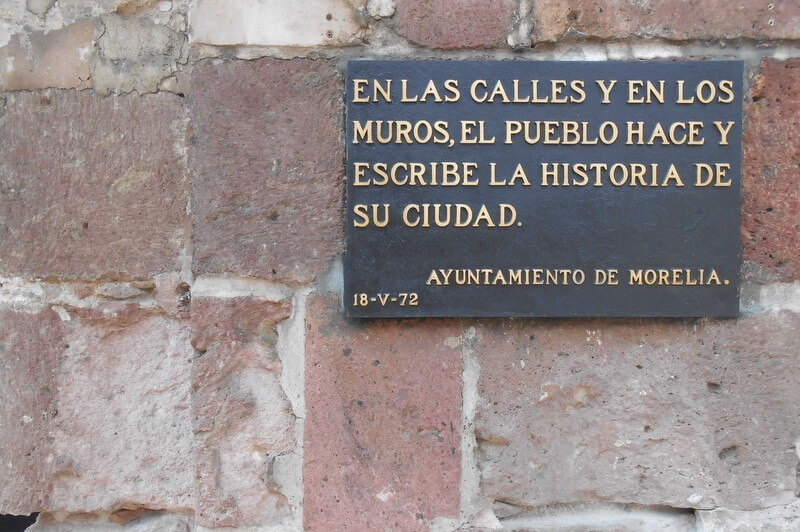In the streets and walls, the pueblo makes and writes the history of the city, Government of Morelia