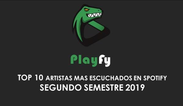 Top 10 Artistas Mas Escuchados En Spotify 2019 (SEGUNDO SEMESTRE)