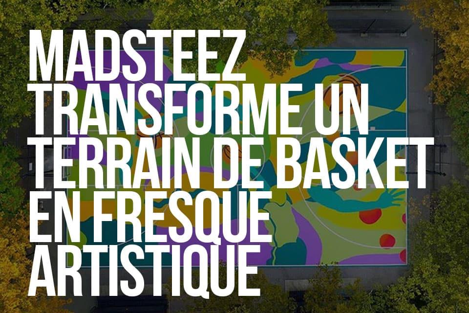 MadSteez Transforme un Terrain de Basket en Fresque Artistique