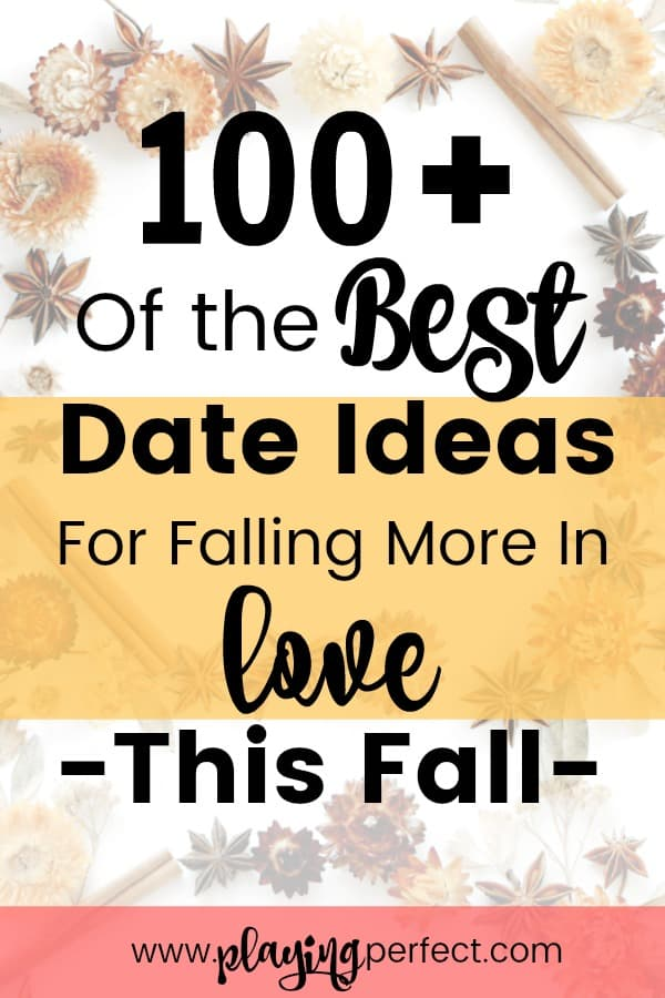 best dates ideas ever