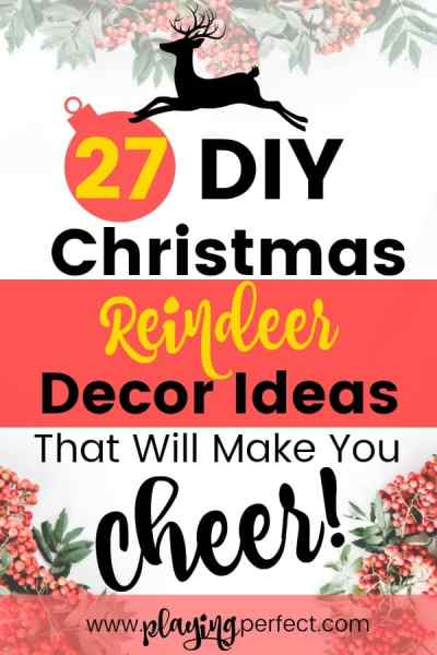 27 DIY Christmas Reindeer Decor Ideas That Will Make You Cheer