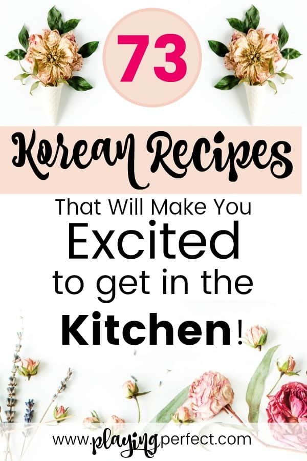 73 korean recipes that will make you excited to get in the kitchen korean recipes korean dishes youll love easy korean recipes you can cook forumfinder Image collections
