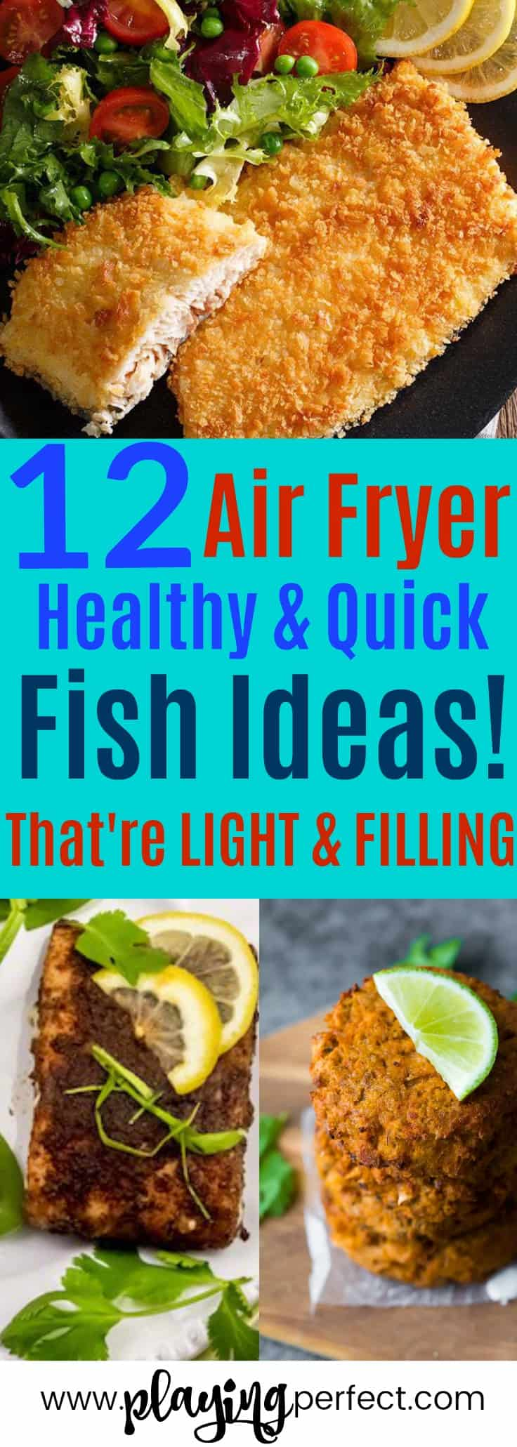 Air fryer fish recipes! If you're looking for some healthy air fryer recipes that are filling and light, you're going to love these easy air fryer recipes! Click over to discover the best fish air fryer recipes that will be the best air fryer recipes ever! FREE printable pack too! | playingperfect.com |