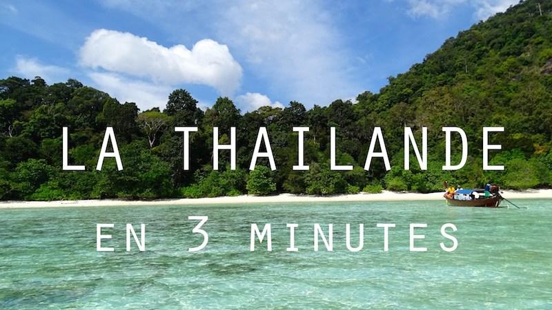 La Thailande en video et en 3 minutes