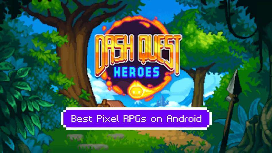 10 Stunning Pixel RPGs on Android