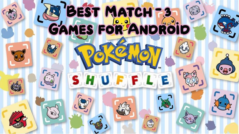 Best match 3 puzzle games on Android