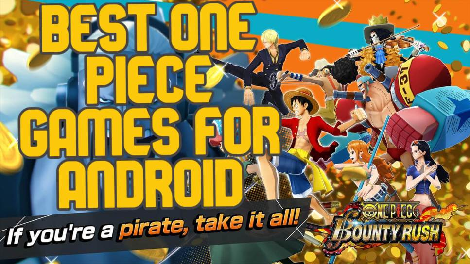 Best One Piece Games for Android