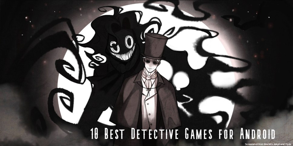 Best Detective Games You Should Play on your Android phones