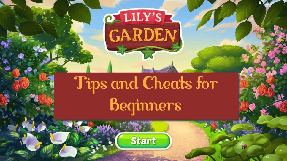 Lily S Garden Guide Tips Cheats And Strategies For Beginners