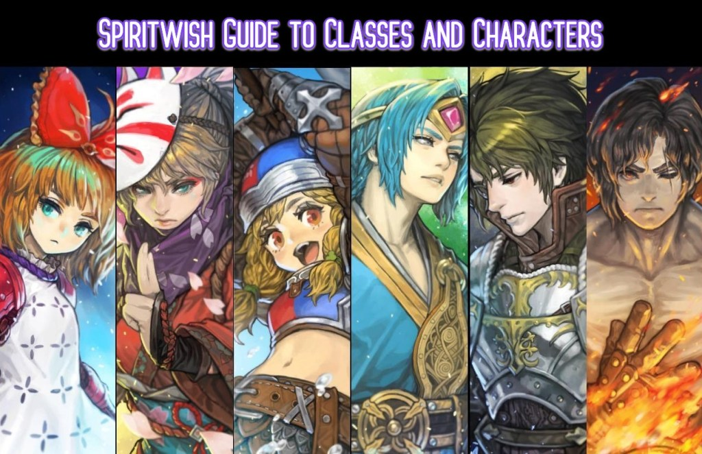 Spiritwish classes and characters