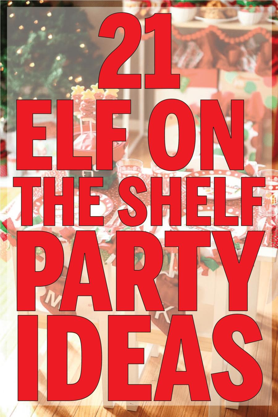 fun elf on the shelf goodbye ideas