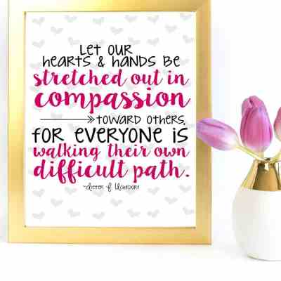 Free Printable Hands Stretched Out in Compassion Quotes