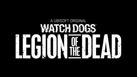 watchdogslegion_legionofthedead_0003