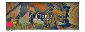 I FLORIO: ORIGINI E ASCESA - tour serale con degustazione