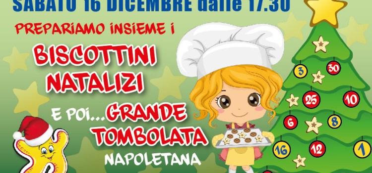 16 dicembre 2017: biscottini natalizi e tombolata napoletana