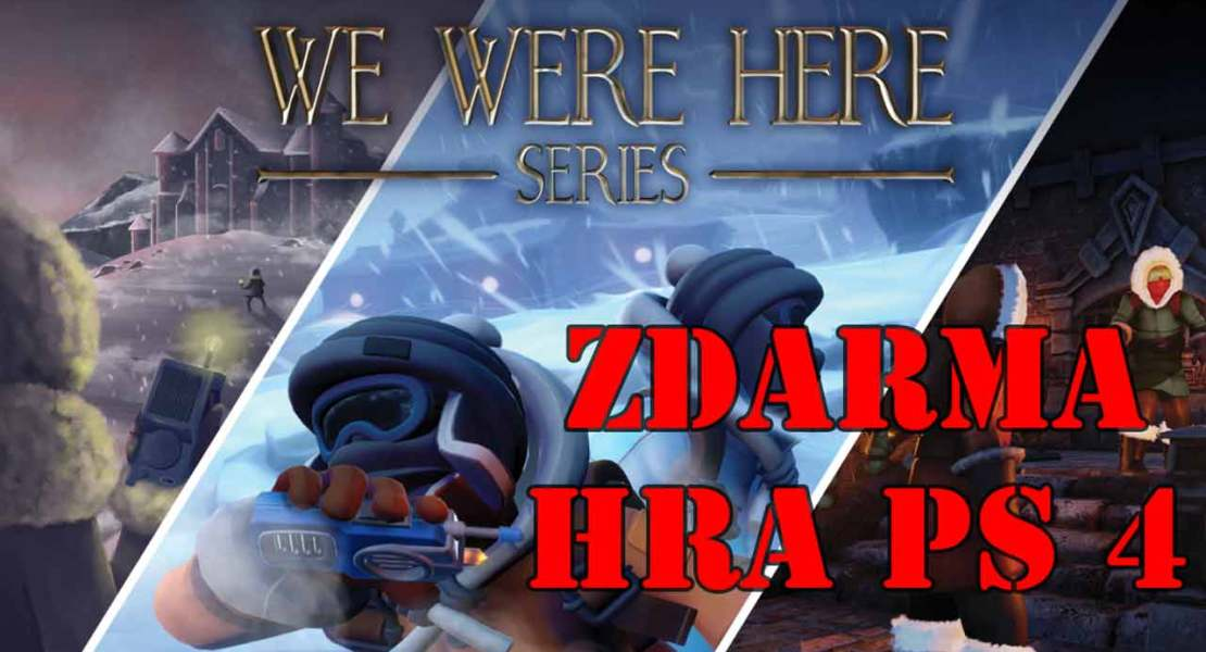Hra zdarma PS 4 We Were Here