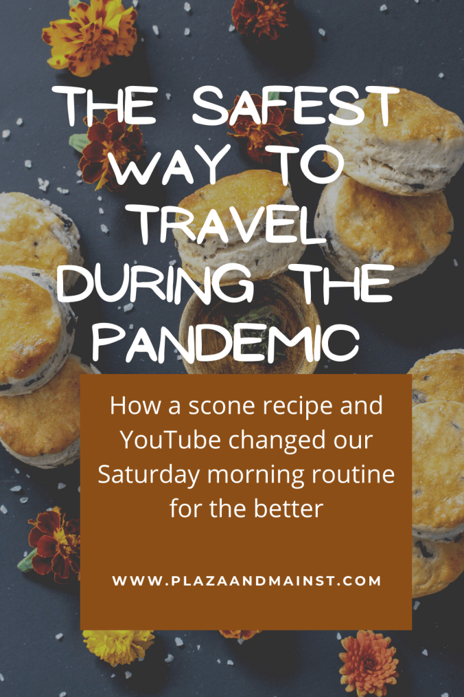 pandemic travel scones recipe