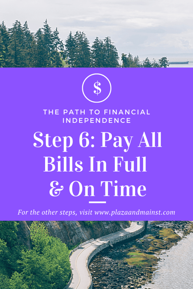 pay all bills on time step 6 path to FI