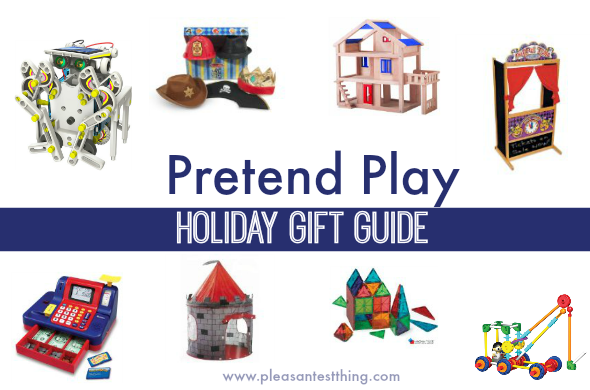Pretend Play Gift Guide: ideas for building, storytelling, creating, make believe, and adventure!