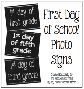 First Day of School Signs - free printable for first day of school pictures!
