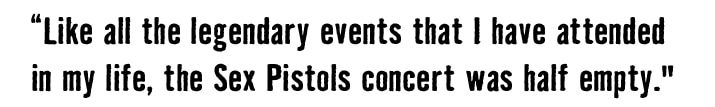 Johnny Rotten Pull Quote -legendary event