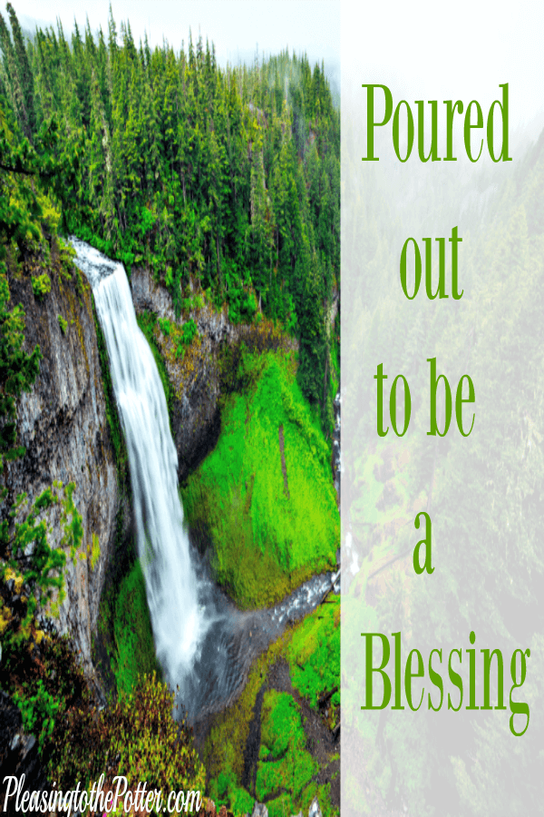 Jesus Pours us out like Blessing