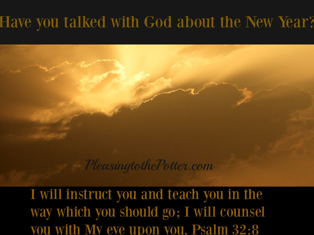 Have you talked with God about the New Year?
