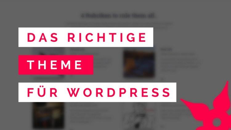 Das richtige Theme für WordPress auswählen
