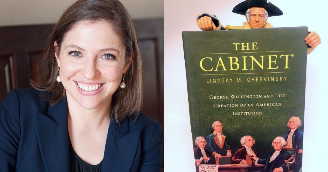 Washington's Cabinet of Personalities with Lindsay Chervinsky
