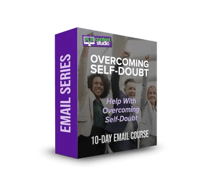 Overcoming Self-Doubt PLR Email Series$7.99