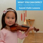 What to Expect When You Enroll Your Child In Suzuki Violin Lessons…